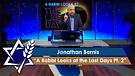 Jonathan Bernis | A Rabbi Looks at the Last Days, Part 2