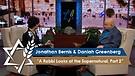 Rabbi Jonathan Bernis with Daniah Greenberg | A Rabbi Looks at the Supernatural, Part 2