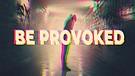 Be Provoked - Pastor Chris Screws