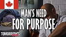 Man's Need for Purpose